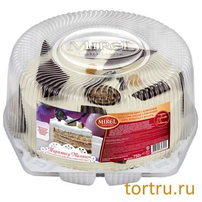 "Торт ""Тирамису Милано"", Mirel"